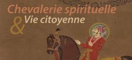 Atelier VSMF: Chevalerie Spirituelle et Vie citoyenne