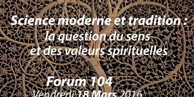 Atelier VSMF vendredi 18 mars : Science moderne et Tradition : la question du sens et des valeurs spirituelles