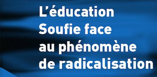 Conférence à Lyon : «L'Education soufie face au phénomène de radicalisation»