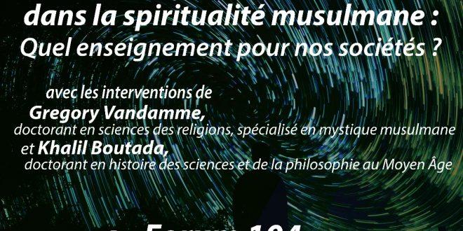 Conférence VSMF du 11 mai 2018: «L'homme et la nature dans la spiritualité musulmane: quel enseignemt