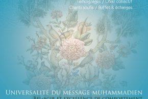 Initiation à la pratique Soufie à Marseille : Universalité du message Muhammadien : bel-agir et excellence de comportement