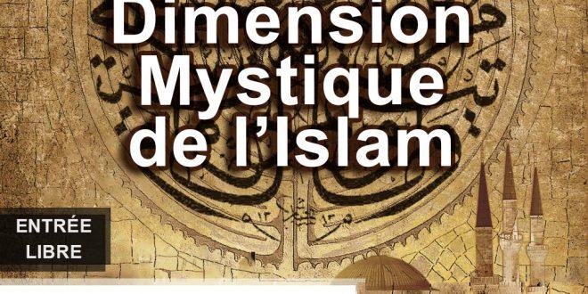 Le Soufisme, dimension mystique de l'Islam