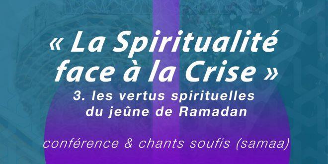 Conférence : La Spiritualité face à la Crise du 17 avril 2020