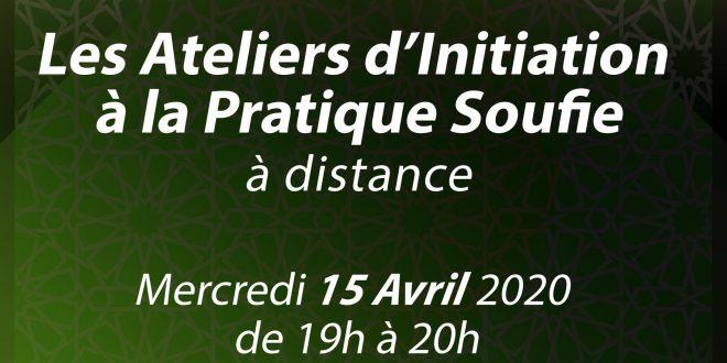 Atelier d'Initiation à la Pratique Soufie le 15 avril 2020