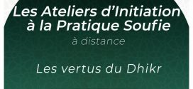 Atelier d'Initiation à la Pratique Soufie le 20 mai 2020