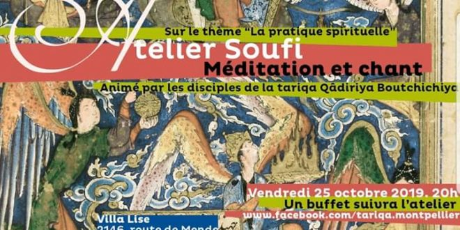 Atelier Soufi Méditation et Chant – Montpellier