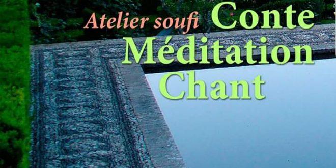 Atelier Soufi, Conte, Méditation, Chant – Montpellier