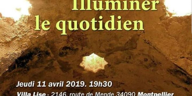 Illuminer le quotidien – Montpellier