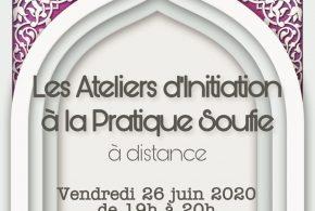 Atelier d'Initiation à la Pratique Soufie le 26 juin 2020