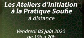 Atelier d'Initiation à la Pratique Soufie le 5 juin 2020